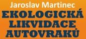 AUTO MARTINEC-EKOLOGICKÁ LIKVIDACE VOZIDEL JILEMNICE