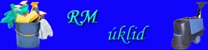 MIKELOVÁ RADMILA-RM ÚKLID