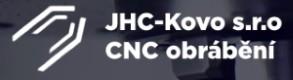 JHC-KOVO-CNC OBRÁBĚNÍ