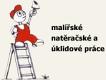 RAJMIC RADEK-MALÍŘSKÉ A NATĚRAČSKÉ PRÁCE